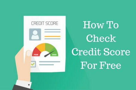 6 Ways To Check Your Credit Score For Free in 2018