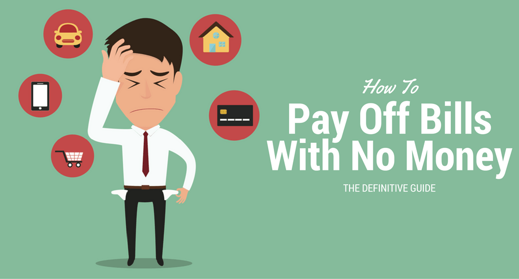 How to pay off bills with no money